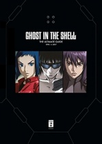 Ghost in the Shell - The Ultimate Guide
