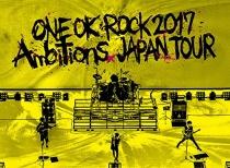 "ONE OK ROCK - LIVE DVD ""ONE OK ROCK 2017 ""Ambitions"" JAPAN TOUR"""