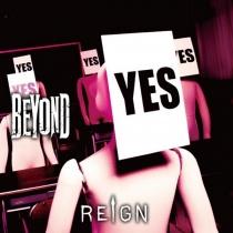 REIGN - Beyond LTD