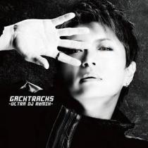 Gackt - GACKTracks -ULTRA DJ ReMIX-