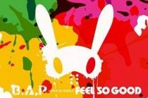 B.A.P - Feel So Good + Goods LTD