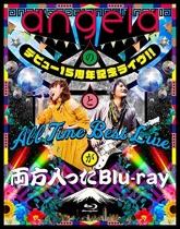 angela - angela no Debut 15 Shunen Live!! to All Time Best Live ga Ryoho Haitta Blu-ray