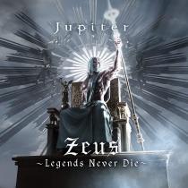 Jupiter - Zeus -Legends Never Die- LTD