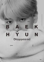 BAEKHYUN - BAEKHYUN (Disappeared Ver.) LTD