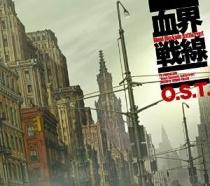 Blood Blockade Battlefront (Kekkai Sensen) OST