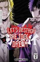 Let's destroy the Idol Dream 3