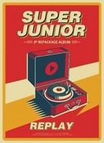 Super Junior - Vol.8 - Repackage REPLAY (KR)