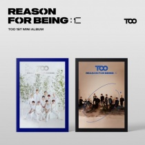 TOO - Mini Album Vol.1 - REASON FOR BEING: Benevolence (KR)