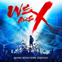 X JAPAN - WE ARE X Soundtrack (US)