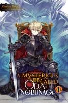 A Mysterious Job Called Oda Nobunaga Novel Vol.1 (US)