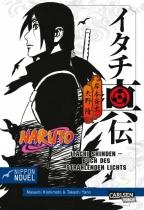 Naruto Novel Itachi Shinden - Buch des strahlenden Lichts