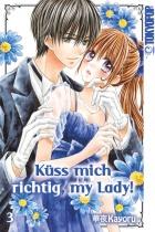 Küss mich richtig, my Lady! 3