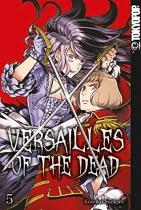 Versailles of the Dead 5