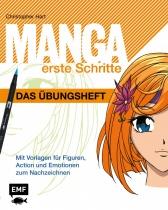 Manga erste Schritte - Das Übungsheft