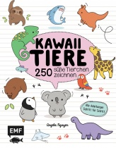 Kawaii - Tiere 250 süße Tierchen zeichnen