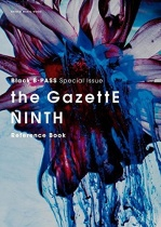 the GazettE NINTH Reference Book Black B-PASS Special Issue