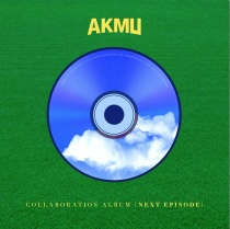 AKMU - Collaboration Album - NEXT EPISODE (KR)