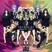 VRF - VOCALOID3 meets TRF