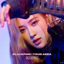 BLACKPINK - IN YOUR AREA (ROSE Ver.) LTD