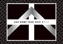 AAA - Dome Tour 2019 + Plus