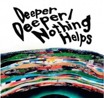ONE OK ROCK - Deeper Deeper /Nothing Helps
