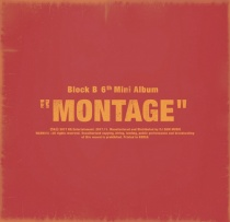Block B - Mini Album Vol.6 - Montage (KR)