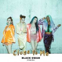 BLACK SWAN - Close to Me (KR) PREORDER