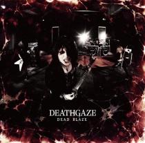 Deathgaze - DEAD BLAZE