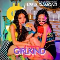 GIRLKIND XJR - Mini Album Vol.1 - Life is Diamond (KR)