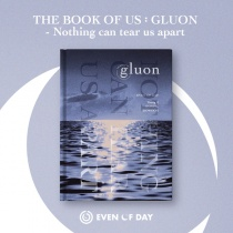 DAY6 (Even of Day) - Mini Album Vol.1 - The Book of Us : Gluon - Nothing can tear us apart (KR) [Neo Anniversary Price]