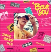 Super Junior-D&E - Mini Album Vol.2 - 'Bout You (Dong Hae Version) (KR)