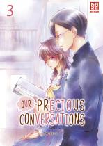 Our Precious Conversations 3