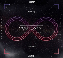 """GOT7 - Japan Tour 2019 """"Our Loop"""" Limited Release"""