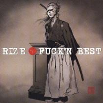 Rize - Fuck'n Best
