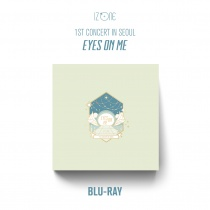 IZ*ONE - 1ST CONCERT IN SEOUL [EYES ON ME] Blu-ray (KR)
