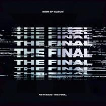 iKON - EP Album - NEW KIDS : THE FINAL (KR)