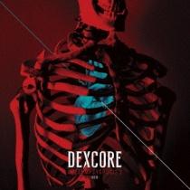 DEXCORE - [METEMPSYCHOSIS.] -Red- LTD