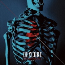 DEXCORE - [METEMPSYCHOSIS.] -Blue-