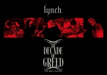 """lynch. - Hall Tour'15 """"THE DECADE OF GREED"""""""