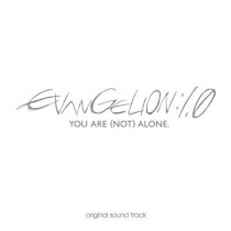 Neon Genesis Evangelion 1.0 You are (not) Alone OST