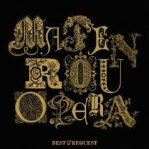 Matenrou Opera - Best & Request