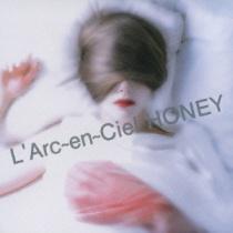 L'Arc-en-Ciel - Honey