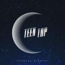 Teen Top - Mini Album Vol.8 - SEOUL NIGHT (B Ver.) (KR)