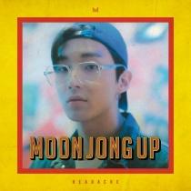 Moon Jong Up - Single Album Vol.1 - HEADACHE (KR)