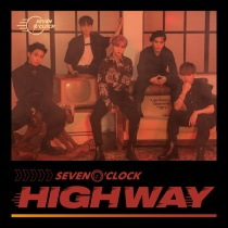 Seven O'clock - 5th Project Album - HIGHWAY (KR)