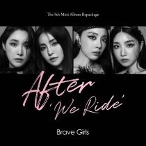Brave Girls - Mini Album Vol.5 Repackage - After 'We Ride' (KR)