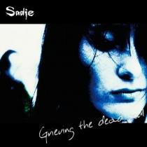 Sadie - Grieving the dead soul