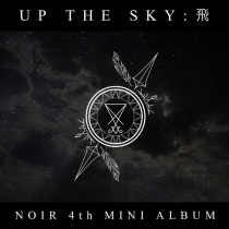 NOIR - Mini Album Vol.4 - UP THE SKY (KR)