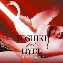 YOSHIKI feat. HYDE - Red Swan (YOSHIKI feat. HYDE Edition)