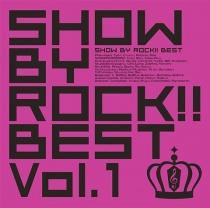 SHOW BY ROCK!! BEST Vol.1